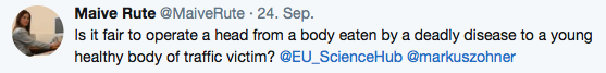 Is it fair to operate a head from a body eaten by a deadly disease to a young healthy body of traffic victim? @EU_ScienceHub @markuszohner