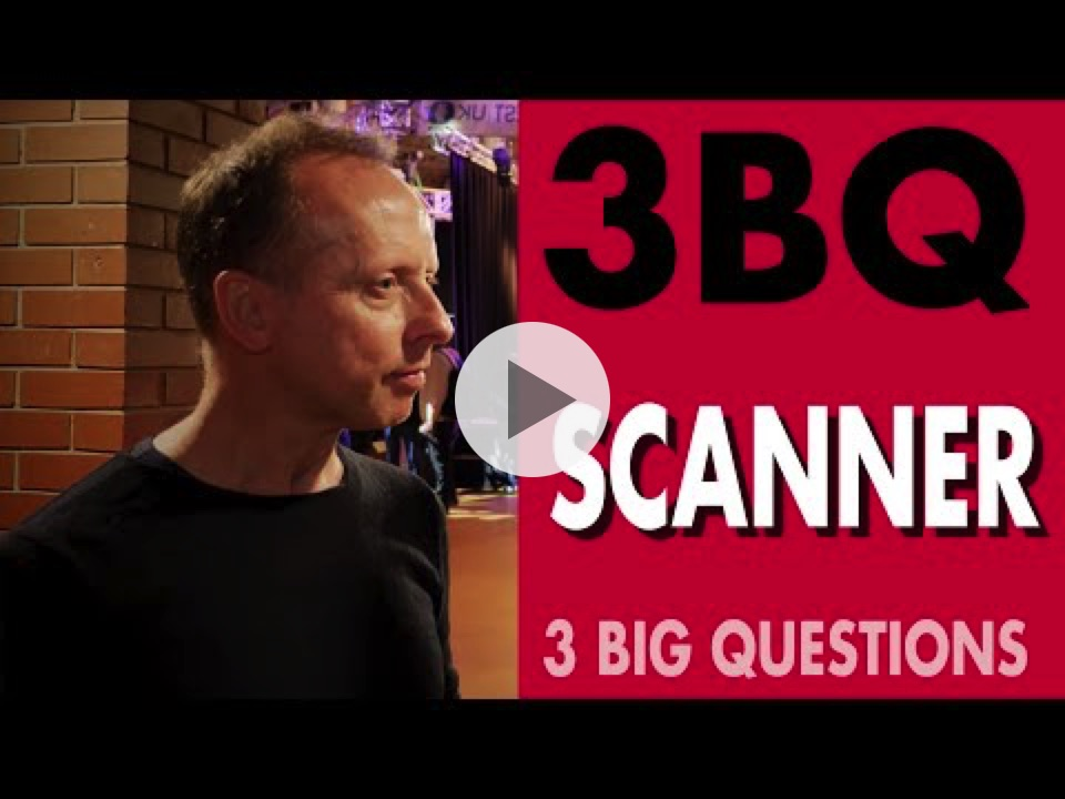 3 BIG QUESTIONS  - Scanner